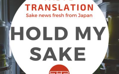 Buy now, drink later – storing sake at -5°C